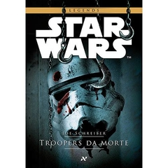 Livro Star Wars - Troopers Da Morte