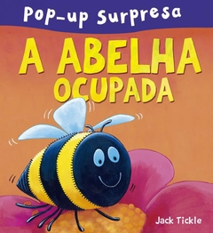 Livro Abelha Ocupada, A - Pop-Up