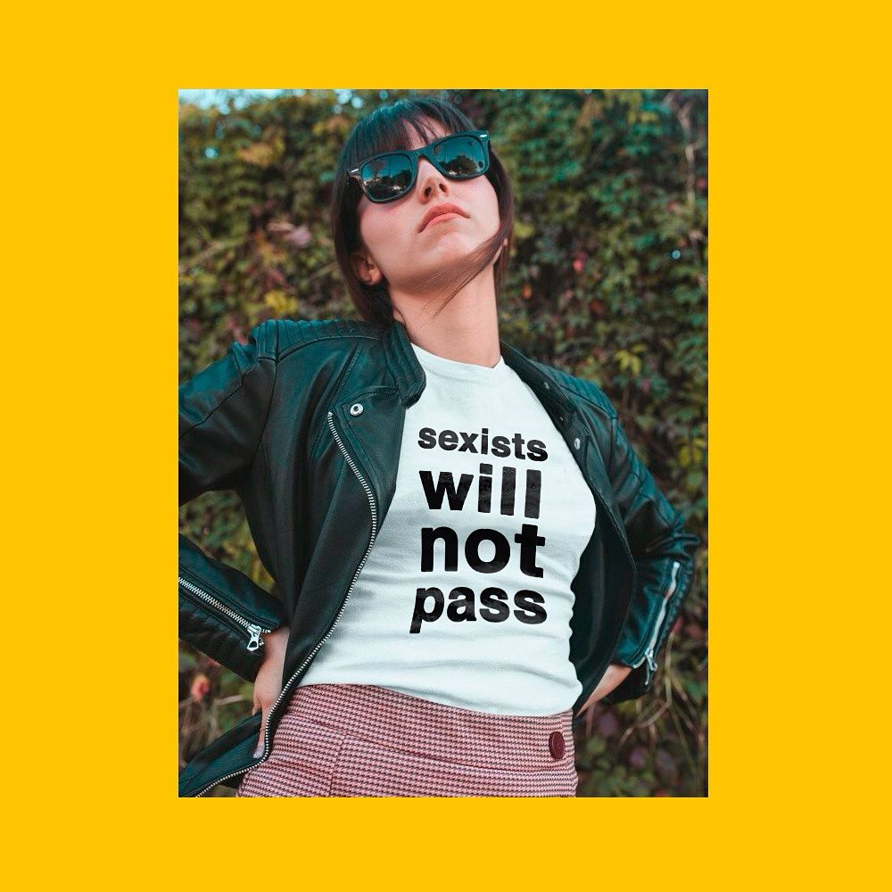 Camiseta Feminista - Machistas Não Passarão - Sexists Will Not Pass