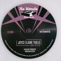 Joyce Elaine Yuille - Come With Me na internet