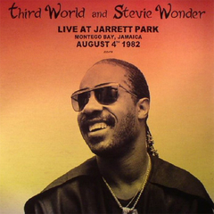Third World and Stevie Wonder ‎– Live At Jarrett Park Montego Bay, Jamaica August 4th 1982
