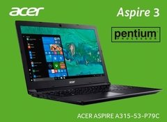 Notebook Acer Aspire A315 - 53 - P79C Quad Core Pentium 4GB 1TB 15,6 de Pantalla