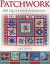 Patchwork 200 Questions Answered