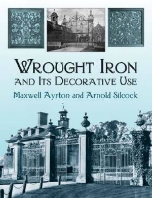 Wrought Iron and Its Decorative Use