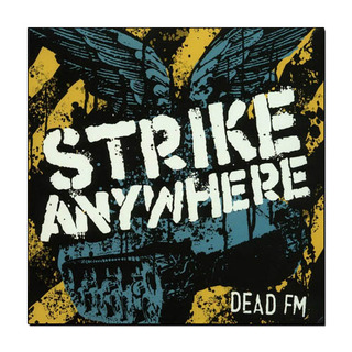 Strike Anywhere - Dead FM [LP Vinil]