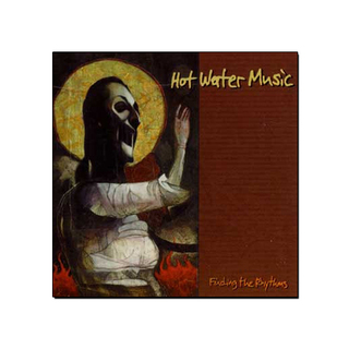 Hot Water Music - Finding The Rhythms [CD]