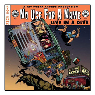 No Use For A Name - Live In A Dive [LP]