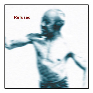 Refused - Songs To Fan The Flames Of Discontent [LP]