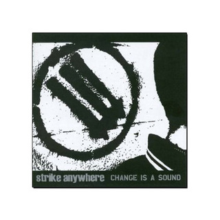 Strike Anywhere - Change Is A Sound CD
