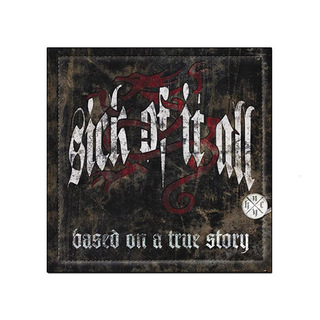 Sick Of It All - Based On A True Story [CD + DVD]