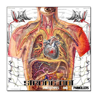 Strung Out - Prototypes And Painkillers [LP]