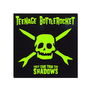 Teenage Bottlerocket - They Came from the Shadows [CD]