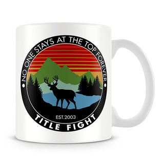Title Fight - No One Stays At The Top Forever [Caneca]