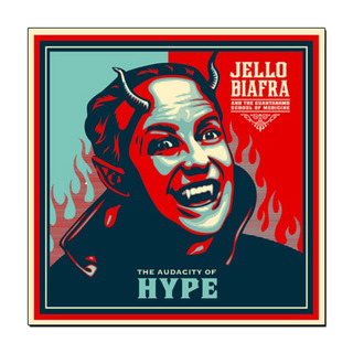 Jello Biafra & GSM - The Audacity Of Hype [LP]