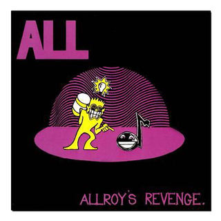 All - Allroy's Revenge [LP]