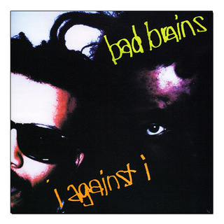 Bad Brains - I Against I [LP]