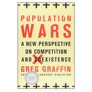 GREG GRAFFIN - Population Wars [Livro autografado]