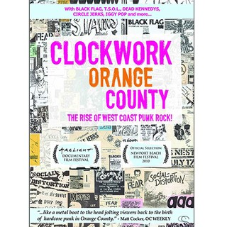 Clockwork Orange County - The Rise of West Coast Punk Rock! [DVD]