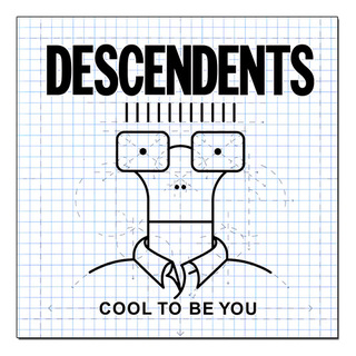 Descendents - Cool To Be You + Adesivo [LP]