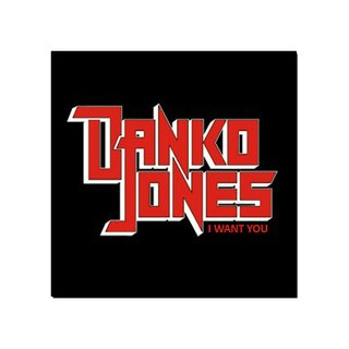 Danko Jones - I Want You [MCD]
