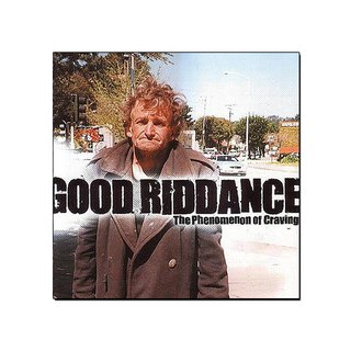 Good Riddance - The Phenomenon of Craving [CD]