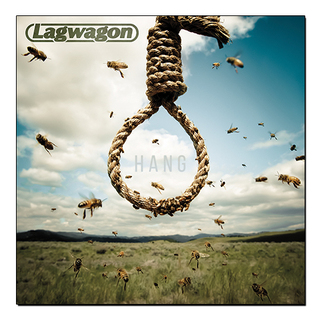 Lagwagon - Hang [LP]