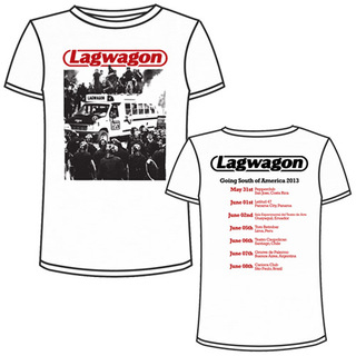 Lagwagon - Riot Bus Going South - HS Merch [South America 2013]