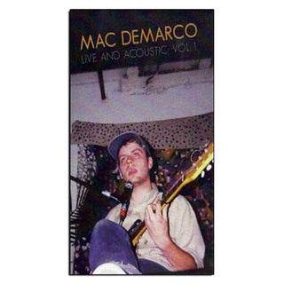 Mac DeMarco - Live And Acoustic: Vol. 1 [Fita K7]