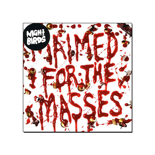 Night Birds - Maimed for the Masses [EP]