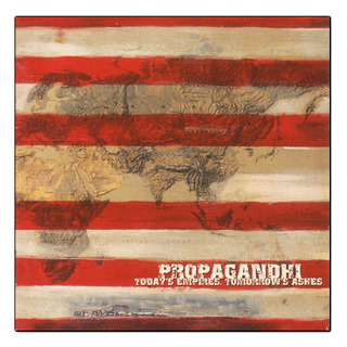 Propagandhi - Today's Empires, Tomorrow's Ashes [LP]