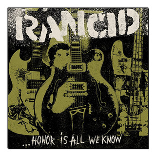 Rancid - Honor is all we know [LP + CD]