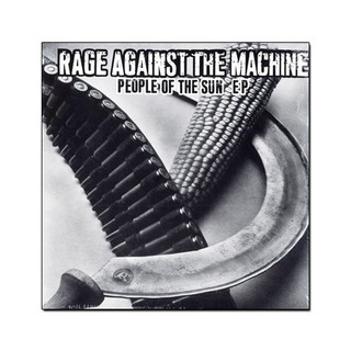 Rage Against The Machine - People Of The Sun EP [Vinil 10 Polegadas]