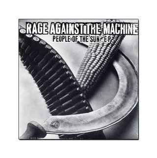 Rage Against The Machine - People Of The Sun [EP]