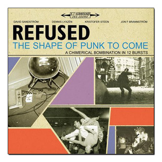 Refused - The Shape Of Punk To Come [2xLP]