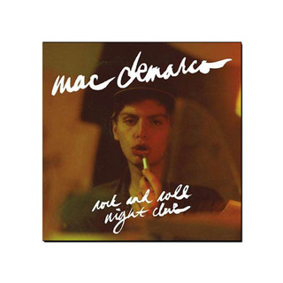 Mac DeMarco - Rock and Roll Night Club [CD]