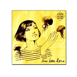 Lara e os Ultraleves - Em Boa Hora [CD Digipack]