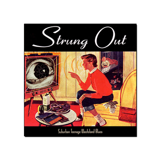 Strung Out - Suburban Teenage Wasteland Blues [CD Digipack]