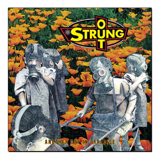 Strung Out - Another Day In Paradise [LP]