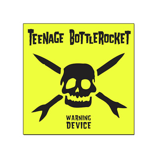 Teenage Bottlerocket - Warning Device [CD]