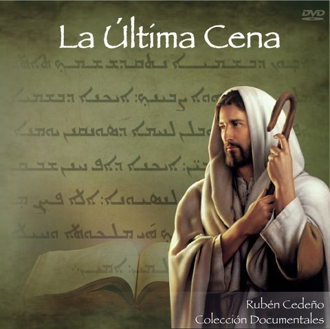 DVD La Última Cena - Documental | Rubén Cedeño