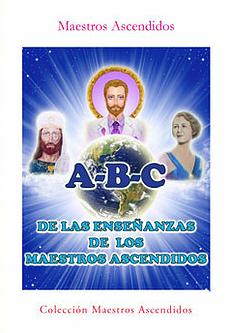 Libro A-B-C de las Enseñanzas de los Maestros Ascendidos | Maestros Ascendidos