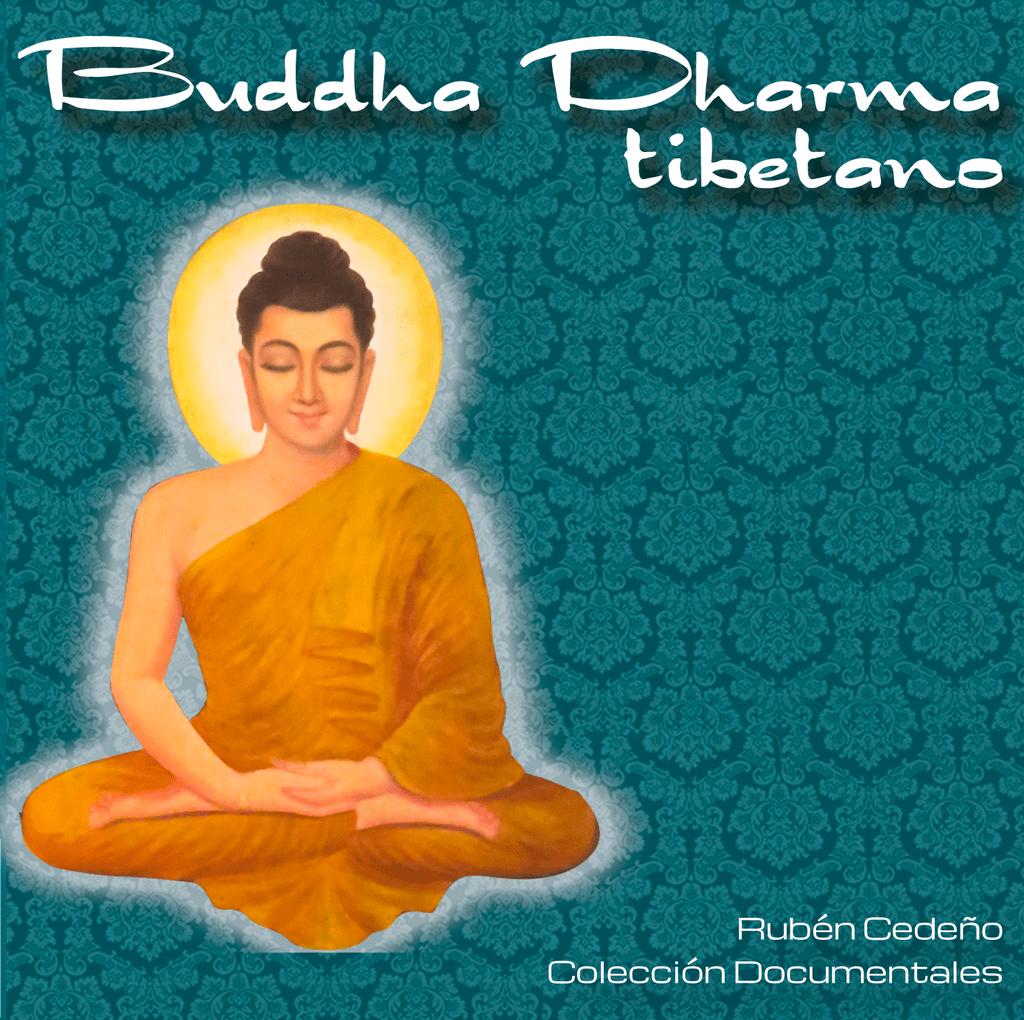 DVD Buddha Dharma Tibetano - Documental | Rubén Cedeño