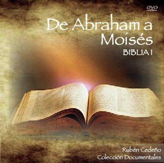 DVD De Abraham a Moisés (Biblia I) - Documental | Rubén Cedeño