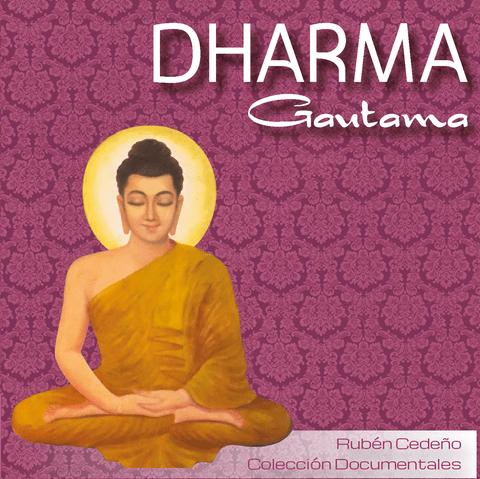 DVD Dharma Gautama - Documental | Rubén Cedeño