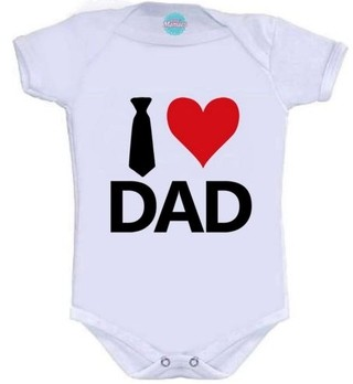 Body Infantil-I Love Dad.  Pronta Entrega