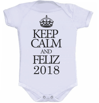 BODY INFANTIL keep calm and Feliz 2018
