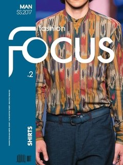 Fashion Focus Shirts Man - nº 2 - S/S 2017