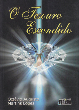 O TESOURO ESCONDIDO - Octávio Augusto Martins Lopes