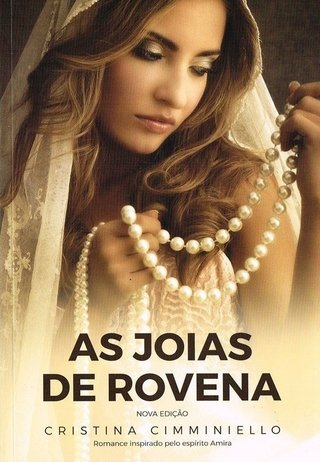 As Jóias de Rovena - Cristina Cimminiello