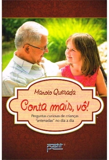 Conta Mais, Vô! - Manolo Quesada